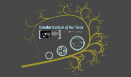 Standardization of the Viola - Music History II