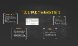 TOEFL/TOEIC Standardized Tests