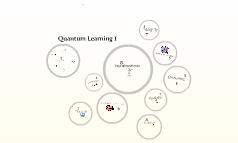 Quantum Learning 1
