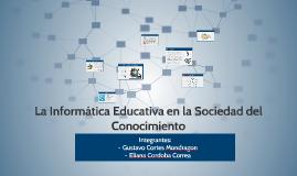 La Informatica Educativa en la Sociedad del Conocimiento