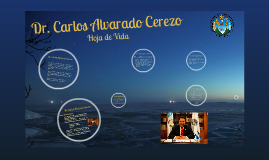 Biografia Dr. Carlos Alvarado Cerezo