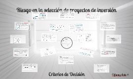 Copy of Riesgo en la selección de proyectos de inversión - Criterios de decisión