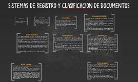 SISTEMAS DE REGISTRO Y CLASIFICACION DE DOCUMENTOS