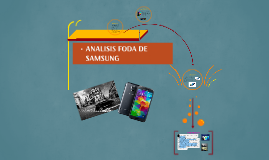 Copy of ANALISIS FODA DE SAMSUNG