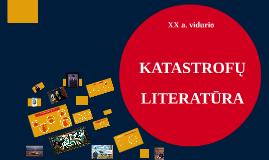 XX a.. Katastrofų literatūra