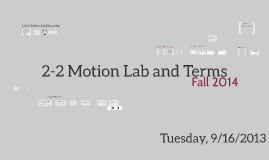 Lesson 2-2 Motion Lab and Terms