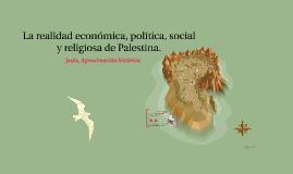 La realidad económica, política, social y religiosa de Pales