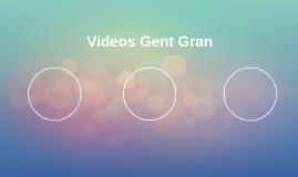 Videos Gent Gran