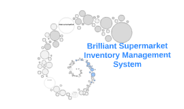Copy of Brilliant Supermarket Inventory Management System
