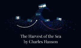 The Harvest of the Sea by Charles Manson