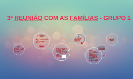 3ª REUNIÃO COM AS FAMÍLIAS - GRUPO 1