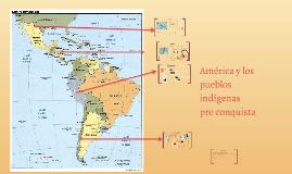 Copy of América y los pueblos indígenas pre conquista