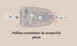 Política económica de ocupación plena