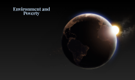 Environment and Poverty.