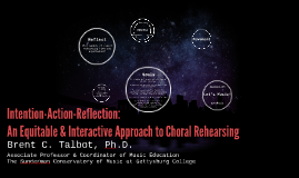 Intention-Action-Reflection: An Approach to Choral Teaching