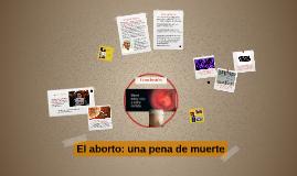 El aborto, una pena de muerte