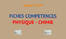 cycles 3 et 4 - FICHES COMPETENCES PHYSIQUE-CHIMIE