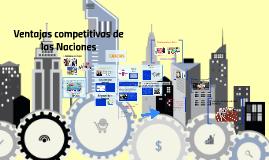 Copy of Ventajas competitivas de las Naciones