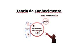 Copy of Teoria do Conhecimento