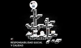RESPONSABILIDAD SOCIAL Y CALIDAD
