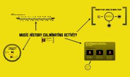 Music History Culminating Activity