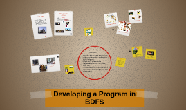 Copy of Developing a Program in BDFS