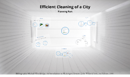Efficient Cleaning of a City