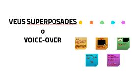 VEUS SUPERPOSADES