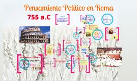 Copy of EL PENSAMIENTO POLÍTICO EN ROMA