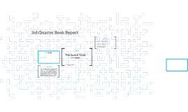 3rd Quarter Book Report