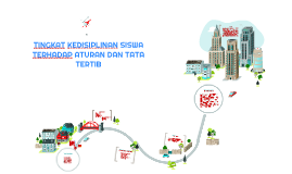 Copy of TINGKAT KEDISIPLINAN SISWA TERHADAP ATURAN DAN TATA TERTIB