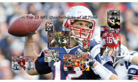 Top 10 NFL quarterbacks of all time