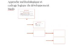 Approche méthodologique et cadrage logique du projet