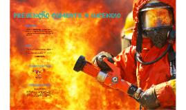 Copy of PREVENÇÃO COMBATE A INCENDIO