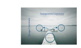 Escape Literature vs. Interpretive Literature