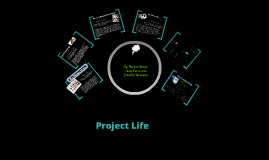 Copy of Project Life