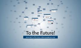 Tech to the Future!
