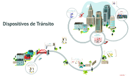 Dispositivos de Tránsito
