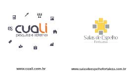 Sediada na cidade de Fortaleza, a Cuali atua no mercado naci