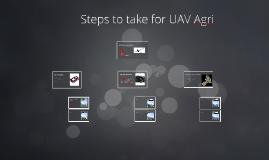 Steps to take for UAV Agri