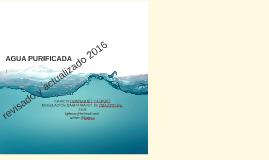 Agua purificada, legislación, proceso y registro II