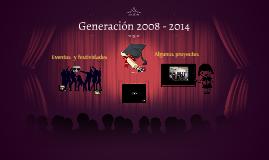 Generación 2008 - 2014