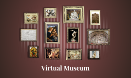 Copy of Virtual Museum