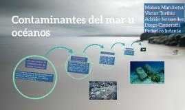 Contaminantes del mar u océanos