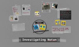 Investigating Notans