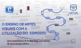DIÁLOGOS TRAPICHE - O ENSINO DE ARTES VISUAIS COM A UTILIZAÇÃO DO AMBIENTE VIRTUAL DE APRENDIZAGEM EDMODO
