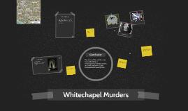 Copy of Whitechapel Murders