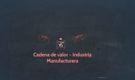 Cadena de valor - Industria Textil