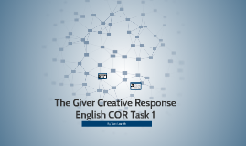 The Giver Creative Response