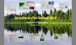 Curriculum in a Post-Textbook World 2014